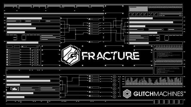 Glitchmachines - Fracture