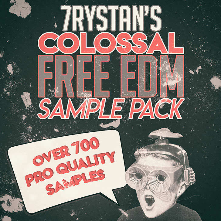 7rystan's Colossal Free EDM Sample Pack
